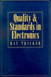 Quality and Standards in Electronics