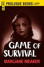 Game of Survival ebook by Marijane Meaker