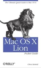 Mac OS X Lion Pocket Guide ebook by Chris Seibold