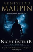 The Night Listener ebook by Armistead Maupin