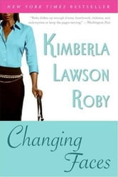 Changing Faces ebook by Kimberla Lawson Roby