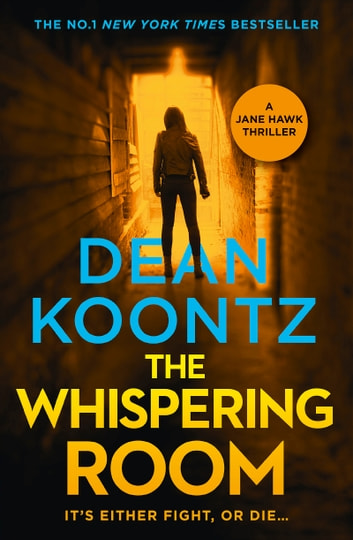 The Whispering Room ebook by Dean Koontz