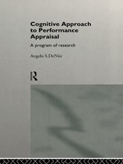 A Cognitive Approach to Performance Appraisal ebook by Angelo DeNisi