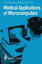 Medical Applications of Microcomputers ebook by Philip D. Coleridge-Smith,John H. Scurr