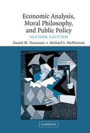 Economic Analysis, Moral Philosophy and Public Policy ebook by Daniel M. Hausman,Michael S. McPherson
