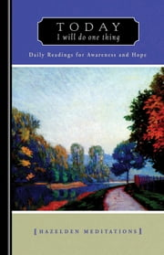 Today I Will Do One Thing - Daily Readings For Awareness and Hope ebook by Anonymous