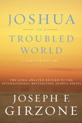 Joshua in a Troubled World - A Story for Our Time ebook by Joseph F. Girzone