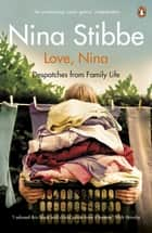 Love, Nina ebook by Despatches from Family Life