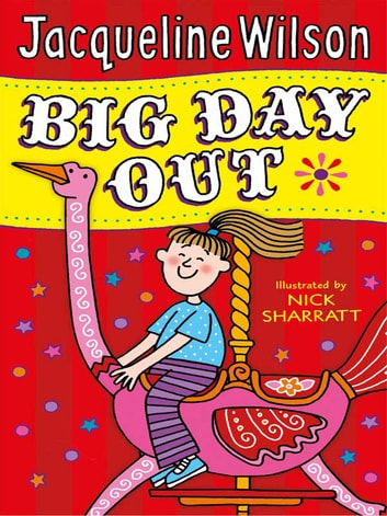 Big Day Out ebook by Jacqueline Wilson