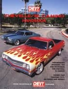 Chevelle/Elcamino Handbook HP1428 ebook by Editors of Chevy High Perf Mag