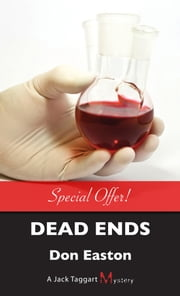 Dead Ends - A Jack Taggart Mystery ebook by Don Easton