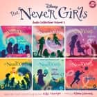 The Never Girls Audio Collection: Volume 2 audiobook by Kiki Thorpe