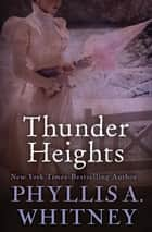 Thunder Heights ebook by