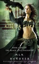 Killing Rites ebook by M.L.N. Hanover