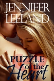 Puzzle of the Heart ebook by Jennifer Leeland