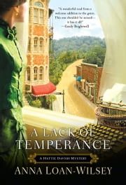 A Lack of Temperance ebook by Anna Loan-Wilsey