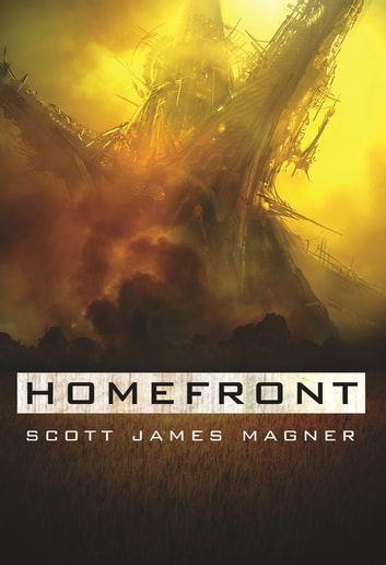Homefront ebook by Scott James Magner