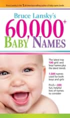 60,000+ Baby Names ebook by Bruce Lansky