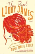 The Real Liddy James ebook by Anne-Marie Casey