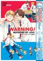 Warning! Whispers of Love ebook by Puku Okuyama
