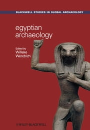 Egyptian Archaeology ebook by Willeke Wendrich