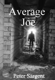 Average Joe ebook by Peter Sargent