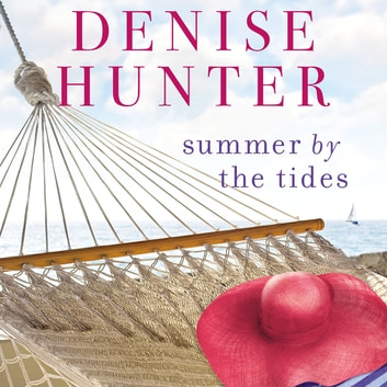 Summer by the Tides ebook by Denise Hunter