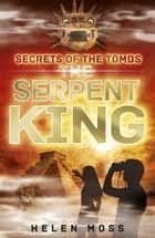 The Serpent King - Book 3 ebook by