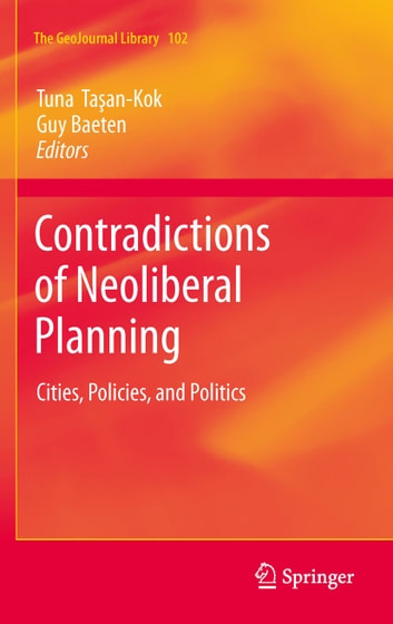 Contradictions of Neoliberal Planning - Cities, Policies, and Politics ebook by