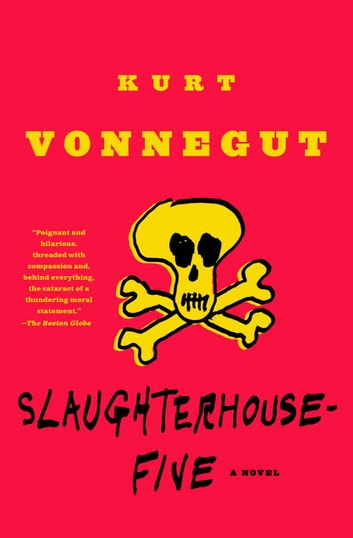 Slaughterhouse five ebook by kurt vonnegut 9780440339069 rakuten slaughterhouse five a novel ebook by kurt vonnegut fandeluxe