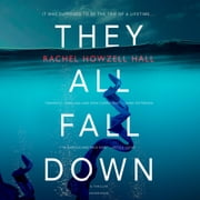 They All Fall Down audiobook by Rachel Howzell Hall