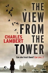 The View From The Tower ebook by Charles Lambert