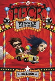 Fibble: The Fourth Circle of Heck ebook by Dale E. Basye,Bob Dob