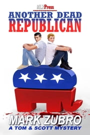 Another Dead Republican ebook by Mark Zubro