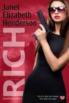 Rich - Benson Security, #5 ebook by janet elizabeth henderson