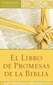 El Libro de Promesas de la Biblia: The Bible Promise Book ebook by Barbour Publishing, Inc.