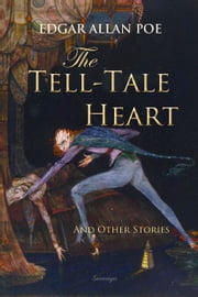 The Tell-Tale Heart and Other Stories ebook by Edgar Poe