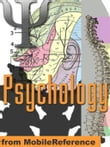 Psychology Study Guide: Neuropsychology, Sensory Systems, Perception, Learning And Memory, Thinking, Language, Intelligence, Development, Personality, Mind, Social & Abnormal Psychology, Psychoactive Drugs (Mobi Study Guides)