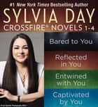 Sylvia Day Crossfire Novels 1-4 ebook by Sylvia Day