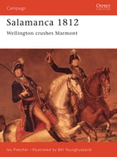 Salamanca 1812 - Wellington Crushes Marmont ebook by Ian Fletcher