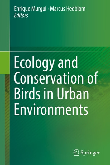 Ecology and Conservation of Birds in Urban Environments ebook by