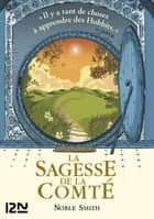 La Sagesse de la Comté ebook by Noble SMITH