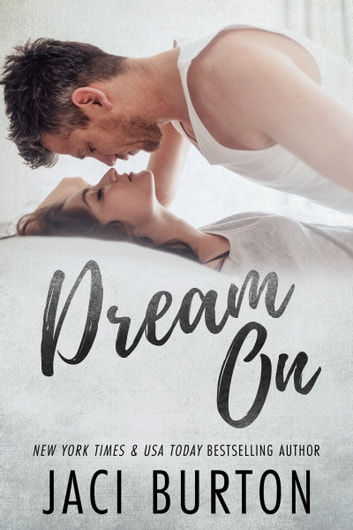 Dream On ebook by Jaci Burton