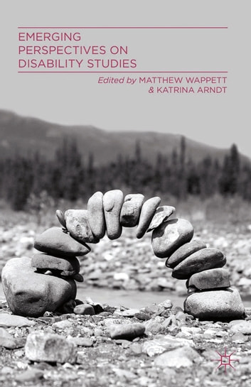 Emerging Perspectives on Disability Studies ebook by