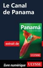 Le Canal de Panama ebook by Marc Rigole