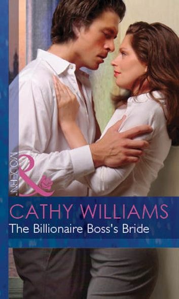 The Billionaire Boss's Bride (Mills & Boon Modern) (In Love with Her Boss, Book 7) ekitaplar by Cathy Williams