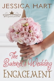 The Baronet's Wedding Engagement ebook by Jessica Hart