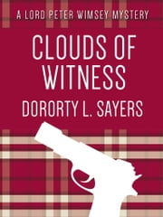 Clouds of Witness ebook by Dorothy L. Sayers