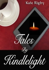 Tales By Kindlelight ebook by Kate Rigby