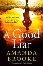 A Good Liar ebook by Amanda Brooke